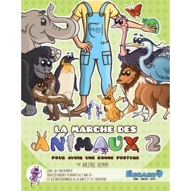 La marche des animaux 2 : pour avoir une bonne posture