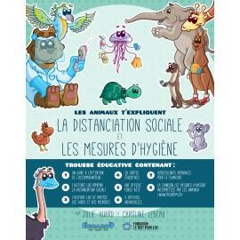 Trousse éducative : Les animaux t'expliquent la distanciation sociale et les mesures d'hygiène